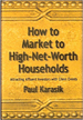 How to Market to High-Net-Worth Households - Paul Karasik