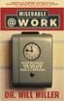 Miserable@Work - Will Miller