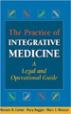 The Practice of Integrative Medicine - Michael Cohen