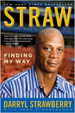 Straw - Darryl Strawberry