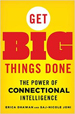 Get Big Things Done - Erica Dhawan