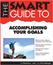 The Smart Guide to Accomplishing Your Goals - Chip Eicrhelberger