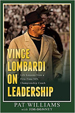 Vince Lombardi On Leadership - Pat Williams