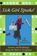 Sick Girl Speaks! - Tiffany Christensen