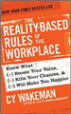 The Reality-Based Rules of the Workplace - Cy Wakeman