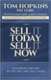 Sell it Today, Sell it Now - Tom Hopkins