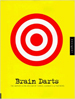 Brain Darts - Bruce Turkel
