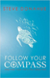 Follow Your Compass - Steve Donahue