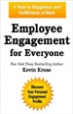 Employee Engagement for Everyone - Kevin Kruse