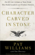 Character Carved in Stone - Pat Williams