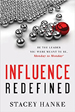Influence Redefined - Stacey Hanke