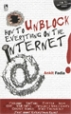 How To Unblock Everything On The Internet - Ankit Fadia