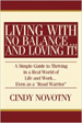 Living with No Balance ... and Loving It! - Cindy Novotny