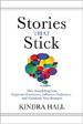 Stories That Stick - Kindra Hall