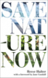 Save Nature Now - Dr. Reese Halter