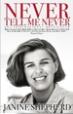 Never Tell Me Never - Janine Shepherd