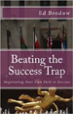 Beating the Success Trap