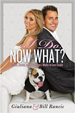 I Do, Now What? - Giuliana Rancic
