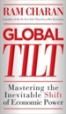 Global Tilt - Ram Charan