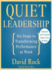Quiet Leadership - Dr. David Rock