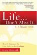 Life...Don't Miss It