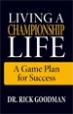 Living A Championship Life