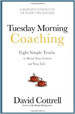 Tuesday Morning Coaching - David Cottrell