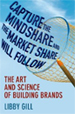 Capture the Mindshare and the Market Share Will Follow - Libby Gill