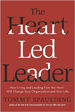The Heart-Led Leader - Tommy Spaulding