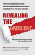 Revealing the Invisible - Thomas Koulopoulos