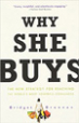 Why She Buys - Bridget Brennan