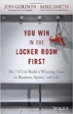 You Win in the Locker Room First - Jon Gordon