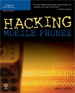 Hacking Mobile Phones - Ankit Fadia