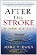 After the Stroke - Mark McEwen