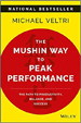 The Mushin Way to Peak Performance - Michael Veltri