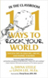 In The Classroom: 101 Ways To Rock Your World - Dayna Steele