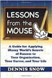 Lessons from the Mouse - Dennis Snow