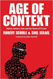 Age of Context - Robert Scoble
