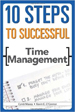 10 Steps to Successful Time Management - Kevin O'Connor