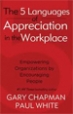 The 5 Languages of Appreciation in the Workplace - Dr. Paul White