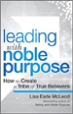 Leading with Noble Purpose - Lisa McLeod