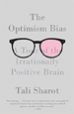 The Optimism Bias - Tali Sharot