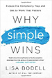 Why Simple Wins - Lisa Bodell