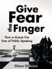 Give Fear the Finger - Diane DiResta
