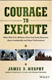 Courage to Execute - Jim Murphy