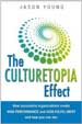 The Culturetopia Effect - Jason Young