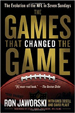 The Games That Changed the Game - Ron Jaworski
