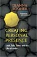 Creating Personal Presence - Diana Booher
