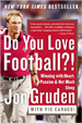 Do You Love Football?! - Jon Gruden