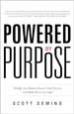 Powered by Purpose - Scott Deming